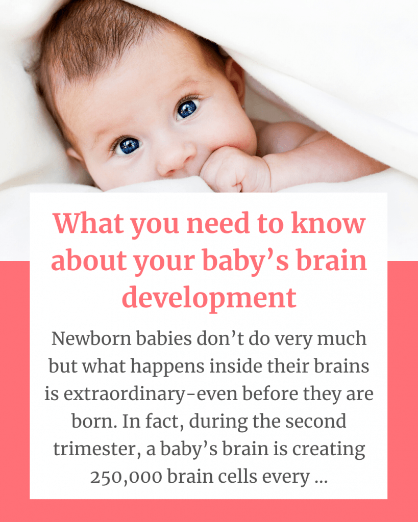What you need to know about your baby's brain development